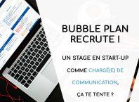recrutement stagiaire communication chez Bubble Plan, logiciel de gestion de projet frenchTech