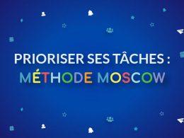 apprenez à prioriser vos tâches avec MoSCoW